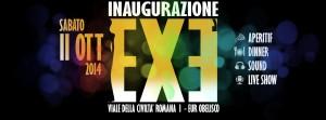 Exe Roma - Inaugurazione - 11 ottobre 2014