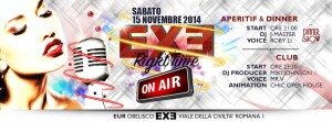 EXE ROMA Discoteca - ON AIR - sabato 15 novembre 2014