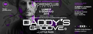 EXE ROMA - DADDY'S GROOVE - lunedì 5 gennaio 2015