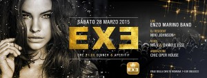 EXE ROMA EUR - sabato 28 marzo 2015 - Flavor of the night