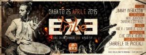 EXE ROMA - TRIBE- Sabato 25 aprile 2015