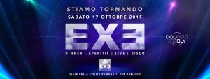 EXE ROMA - INAUGURAZIONE 2015/2016 - sabato 17 ottobre 2015