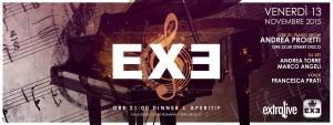 Exe Roma - EXTRA MUSIC - venerdì 13 novembre 2015