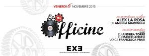 EXE ROMA - Le OFFICINE - venerdì 6 novembre 2015