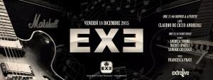Exe Roma - Extralive e Disco - venerdì 18 dicembre 2015