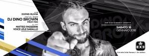 EXE ROMA - DJ DINO BROWN from M2O - sabato 16 gennaio 2016