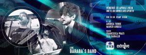 Exe Roma - Baraba's Band 'n Disco - venerdì 15 Aprile 2016
