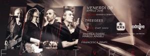 Exe Roma - Treegees Live 'n Disco - venerdì 8 Aprile 2016