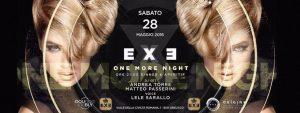 Exe Roma - ONE MORE NIGHT - sabato 28 maggio 2016