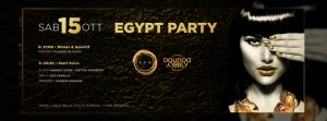 Exe Roma - DOUBLY - EGYPT PARTY - sabato 15 ottobre 2016