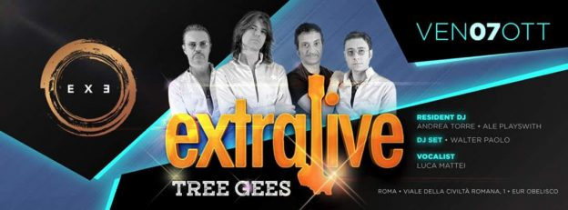 EXTRALIVE – TREE GEES 'n DISCO