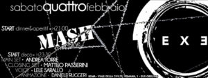 Exe Roma - MASH MACHINE 'N DISCO NIGHT - sabato 4 febbraio 2017