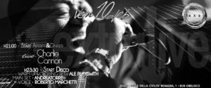 Exe Roma - EXTRALIVE - CHARLIE CANNON live 'n DISCO - venerdi 10 febbraio 2017