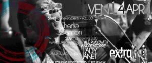 Exe Roma - CHARLIE CANNON LIVE 'n DISCO - EXTRALIVE - venerdì 14 aprile 2017