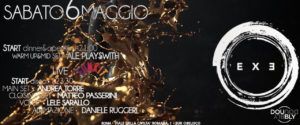 Exe Roma - GOLD SPLASH DISCO NIGHT 'n FUN KIT LIVE - sabato 6 maggio 2017