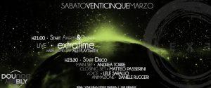 Exe Roma - EXTRATIME LIVE 'N SATURDAY DISCO NIGHT - sabato 24 marzo 2017